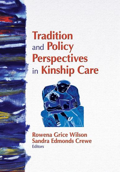 Tradition and Policy Perspectives in Kinship Care PDF