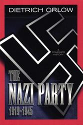 The Nazi Party 1919 1945 Book PDF