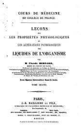 Leçons sur les propriétés physiologiques et les altérations pathologiques des liquides de l'organisme: Volume2