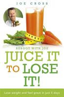 Juice It to Lose It PDF