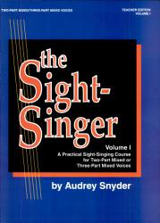 The Sight Singer A Practical Sight Singing Course For Two Part Mixed Or Three Part Mixed Voices Volume I Book PDF