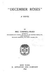 """December Roses"": A Novel"