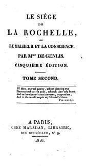 Le siège de La Rochelle, ou, Le malheur et la conscience
