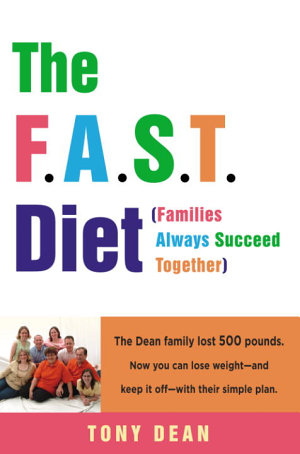 The F A S T  Diet  Families Always Succeed Together