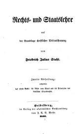 Die Philosophie des Rechts: Bd. Rechts-und Staatslehre auf der Grundlage christlicher Weltanschauung