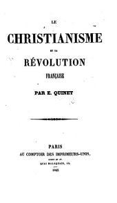Le Christianisme et la Révolution Française: Volumes1à52