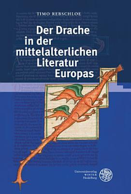 Der Drache in der mittelalterlichen Literatur Europas PDF