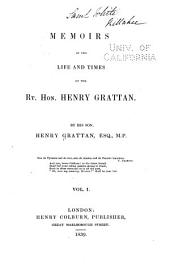Memoirs of the Life and Times of the Rt. Hon. Henry Grattan: Volume 1