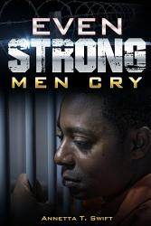 Even Strong Men Cry Book PDF