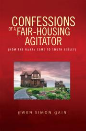 Confessions Of A Fair Housing Agitator