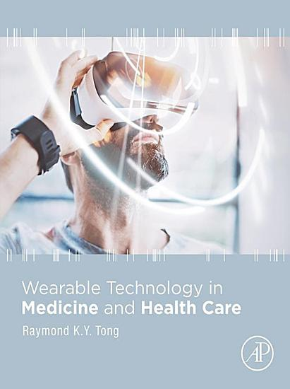 Wearable Technology in Medicine and Health Care PDF