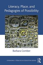 Literacy, Place, and Pedagogies of Possibility