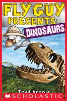 Fly Guy Presents  Dinosaurs  Scholastic Reader  Level 2  PDF