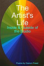 The Artist's Life: Inside & Outside of the Studio