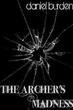 The Archer's Madness