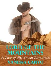 Lord of the Mountains: A Pair of Historical Romances
