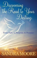 Discovering the Road to Your Destiny