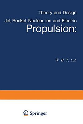 Jet, Rocket, Nuclear, Ion and Electric Propulsion