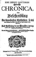 Joh  Ludov  Gottfridi historische Chronica oder Beschreibung der f  rnehmsten Geschichten so sich von Anfang der Welt bi   auff das Jahr Christi 1619 zugetragen PDF