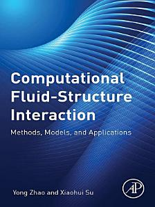 Computational Fluid Structure Interaction