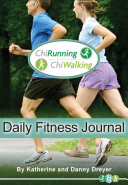 ChiRunning/ChiWalking Daily Fitness Journal