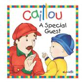 Caillou: A Special Guest