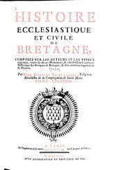Histoire ecclésiastique et civile de Bretagne: Volume2