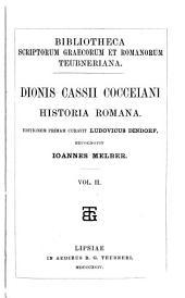 Dionis Cassii Cocceiani Historia romana: Volume 2