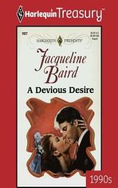 A Devious Desire