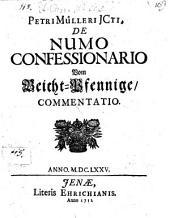 De Numo confessionario Vom Beicht-Pfennige, Commentatio: Anno MDCLXXV
