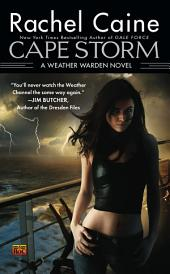 Cape Storm: A Weather Warden Novel