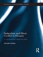 Federalism and Ethnic Conflict in Ethiopia PDF