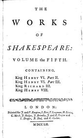 The works of Shakespeare: Volume 5