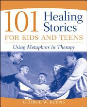 101 Healing Stories for Kids and Teens PDF