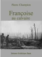 Françoise au calvaire