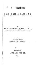 A Higher English Grammar