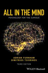All in the Mind: Psychology for the Curious, Edition 3