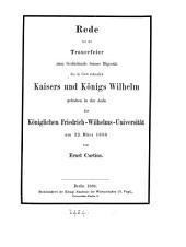 Rede bei der Trauerfeier zum Gedächtniss ... Kaisers ... Wilhelm: Volume 2