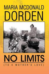 No Limits To A Mother S Love  Book PDF
