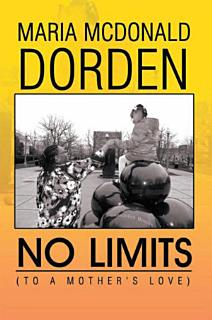 No Limits  To a Mother s Love  Book