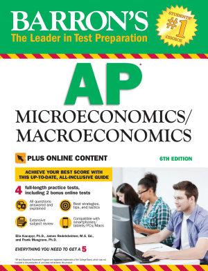 Barron s AP Microeconomics Macroeconomics  6th edition with Bonus Online Tests PDF