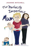 The Perfectly Imperfect Mum