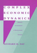 Complex Economic Dynamics  An introduction to dynamical systems and market mechanisms PDF