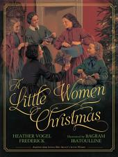 A Little Women Christmas: with audio recording