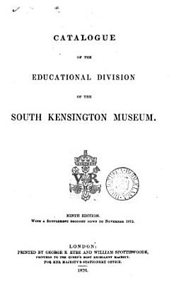 Catalogue of the educational division of the South Kensington museum PDF