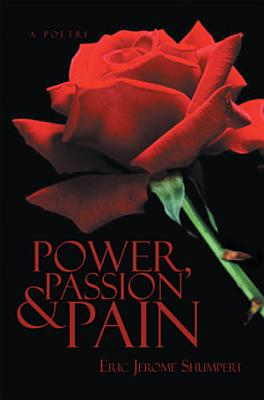 Power  Passion and Pain PDF