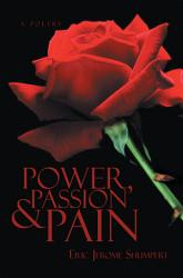 Power Passion And Pain Book PDF