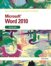 Illustrated Course Guide: Microsoft Word 2010 Advanced