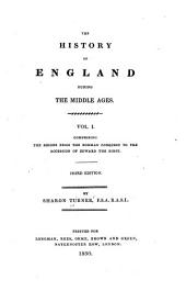 The History of England During the Middle Ages: Volume 1