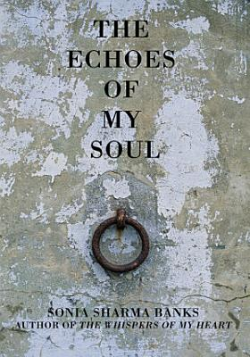 The Echoes of My Soul PDF